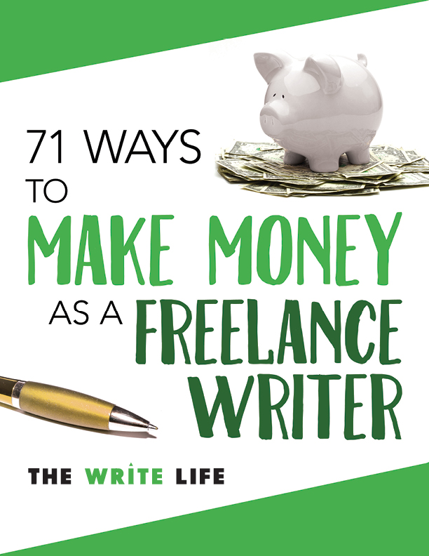 71 Ways to Make Money as Freelance Writer